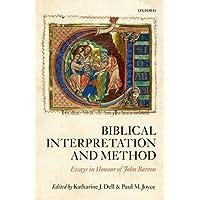 Biblical Interpretation and Method: Essays in Honour of John Barton