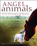 img - for Angel Animals: Divine Messengers of Miracles book / textbook / text book