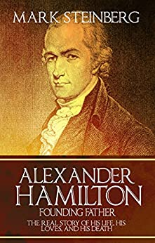 Alexander Hamilton Founding Father Story ebook product image