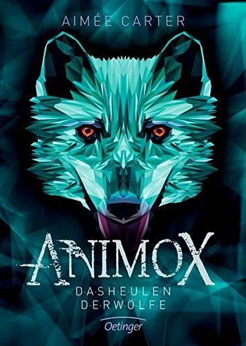 Animox 1  Das Heulen Der Wölfe