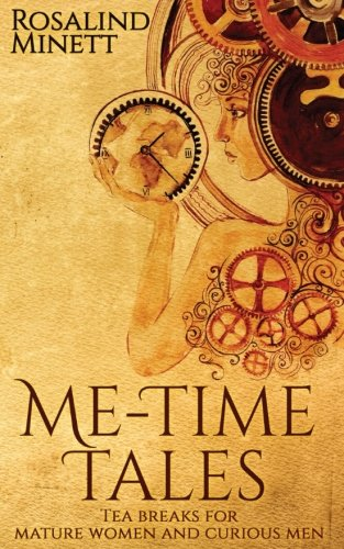 Me-Time Tales: Tea breaks for mature women and curious men