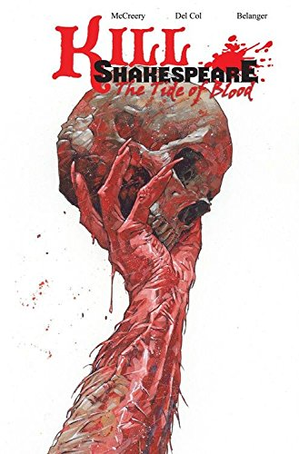 Kill Shakespeare Volume 3: The Tide of Blood by IDW Publishing