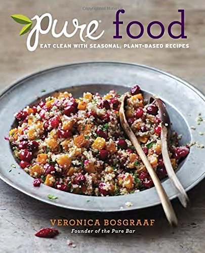 Pure Food Seasonal Plant Based Recipes product image