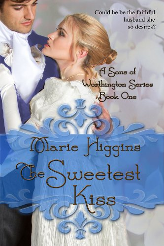 Book: The Sweetest Kiss (Brothers of Worthington Series) by Marie Higgins