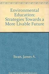 Environmental education; strategies toward a more livable future, Hardcover