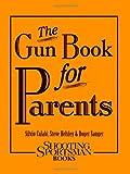 The Gun Book for Parents, Silvio Calabi and Steve Helsley, 160893201X