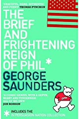 The Brief and Frightening Reign of Phil: (Includes the In Persuasion Nation Collection) Paperback