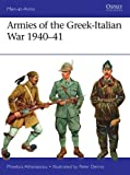 img - for Armies of the Greek-Italian War 1940-41 (Men-at-Arms) book / textbook / text book