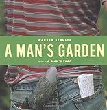 A Man's Garden, Warren Schultz, 0618003924