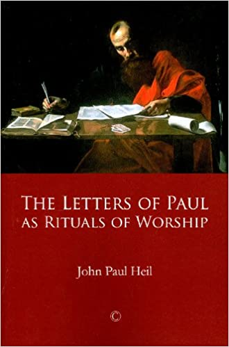Book The Letters of Paul as Rituals of Worship