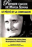 Premier cahier de Maria Simma : Le péché et la confession