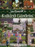 Knitted Gardens, Jan Messent, 0855326794