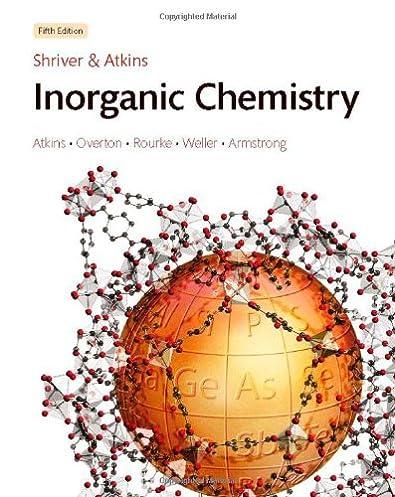 solutions manual to accompany shriver atkins inorganic chemistry rh amazon com Organic Chemistry Medicinal Chemistry