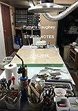 Pamela Caughey STUDIO NOTES 2015-2016, Vol 1