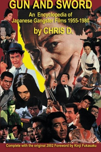 GUN AND SWORD: An Encyclopedia of Japanese Gangster Films - Sword Review Gun