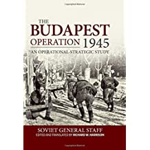 The Budapest Operation: An Operational-Strategic Study