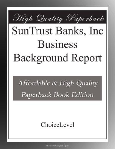 Suntrust Banks  Inc Business Background Report