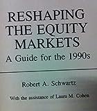 Equity Markets Handbook, Robert A. Schwartz, 088730432X