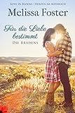 Für die Liebe bestimmt: Rex Braden (Die Bradens in Weston, CO 2) (German Edition)