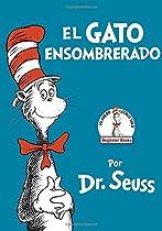 Read El Gato Ensombrerado (The Cat in the Hat Spanish Edition) (Beginner Books(R)) P.P.T