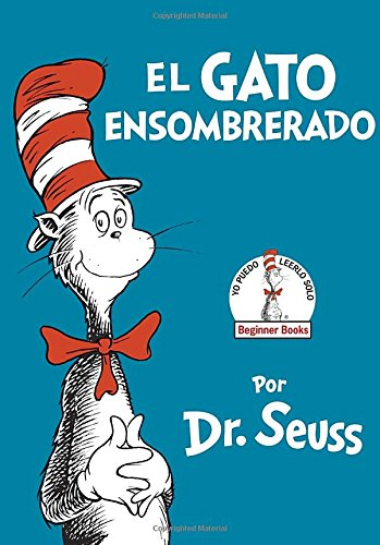 Hat In Spanish (El Gato Ensombrerado (The Cat in the Hat Spanish Edition) (Beginner Books(R)))