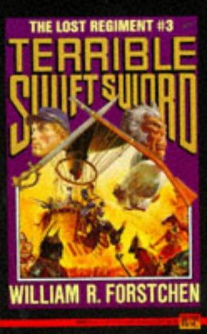 Terrible Swift Sword (The Lost Regiment)