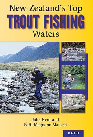 New Zealand's Top Trout Fishing Waters (Best Trout Fishing In New Zealand)