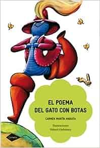 El Poema Del Gato Con Botas / The Poem of Puss in Boots (Spanish