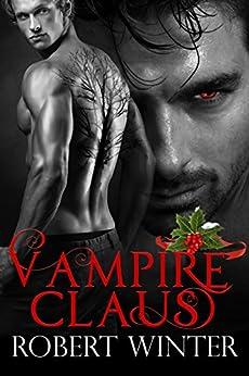 Vampire Claus by [Winter, Robert]