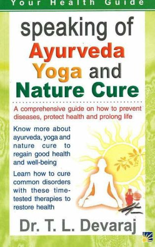 Speaking of Ayurveda, Yoga & Nature Cure Your Health Guide ...