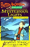 The Mysterious Lights and Other Cases, Seymour Simon, 0688144454