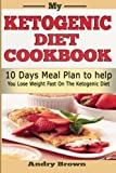 My Ketogenic Diet CookBook, Andry Brown and Ketogenic diet, 1499365438