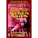 Tsar Wars Epsiode Two: Syren Of The Skies