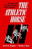 Athletic Horse: Principles and Practice of Equine Sports Medicine
