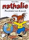 Nathalie, tome 1 : Mon premier tour du monde par Sergio Salma