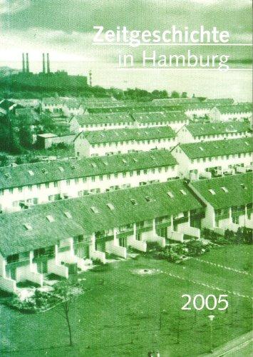 Zeitgeschichte in Hamburg, 2005 (German Edition)