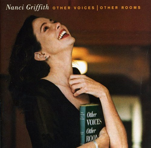Nanci Griffith - Other Voices - Other Rooms - Zortam Music