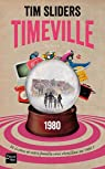 Timeville par Sliders