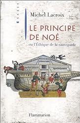 Le principe de Noé ou L'éthique de la sauvegarde