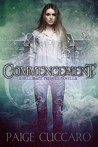 Book: Commencement - Hellsbane (Entangled - Flirts) by Paige Cuccaro