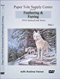 Learn Paper Tole DVD 2 Feathering & Furring Techniques with Andrea Vance
