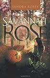 Savannah Rose, Sandra Robey, 1466909633