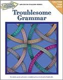 Troublesome Grammar, Nan De Vincentis-Hayes and Gianni DeVincentis-Hayes, 0931993199