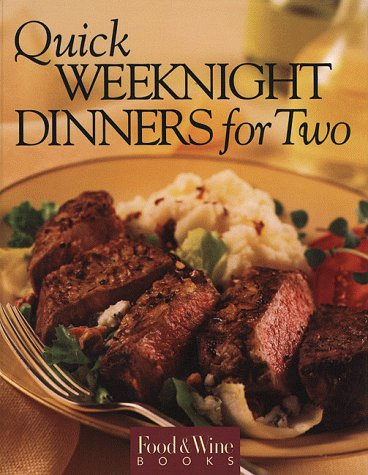 Food & Wine Magazine's Quick Weekend Dinners for Two