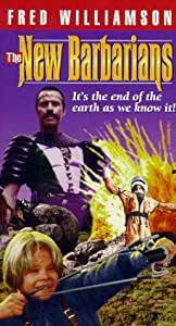 The New Barbarians [VHS]