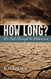 How Long?, Patrick Oden, 1594980233