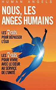Nous, les Anges Humains (French Edition)