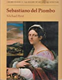 Sebastiano del Piombo (Oxford Studies in the History of Art and Architecture)