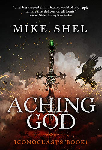 Aching God (Iconoclasts Book 1) -
