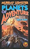 Planets of Adventure, Murray Leinster, 0743471628